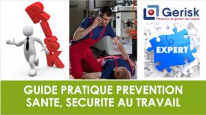 Guide pratique Prévention Santé, Sécurité au Travail