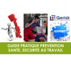 Guide pratique prévention santé sécurité au travail